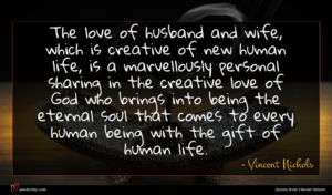 Vincent Nichols quote : The love of husband ...
