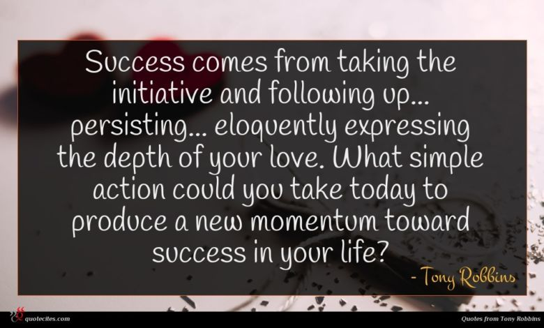 Photo of Tony Robbins quote : Success comes from taking …