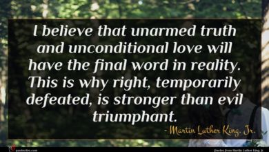 Photo of Martin Luther King, Jr. quote : I believe that unarmed …