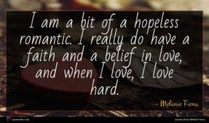Melanie Fiona quote : I am a bit ...
