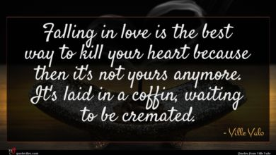 Photo of Ville Valo quote : Falling in love is …
