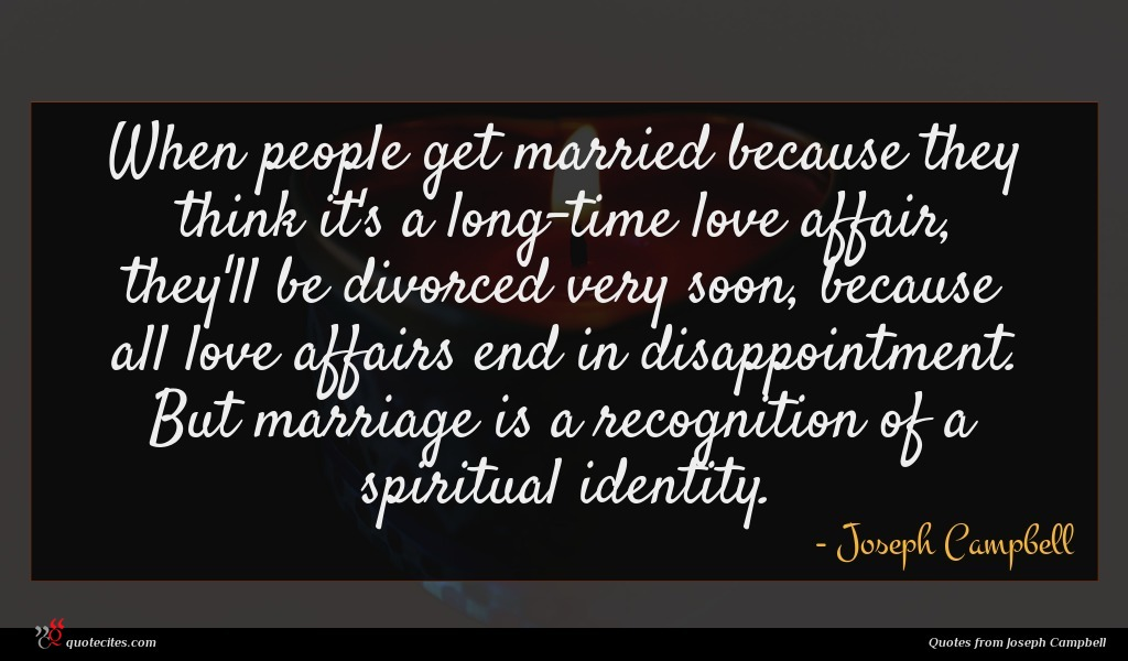 Joseph Campbell Quote When People Get Married