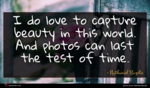 Nathaniel Buzolic quote : I do love to ...