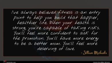 Photo of Jillian Michaels quote : I've always believed fitness …