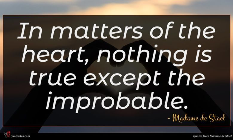 Photo of Madame de Stael quote : In matters of the …