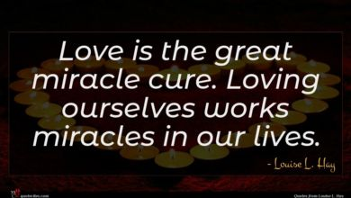 Photo of Louise L. Hay quote : Love is the great …