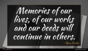 Rosa Parks quote : Memories of our lives ...