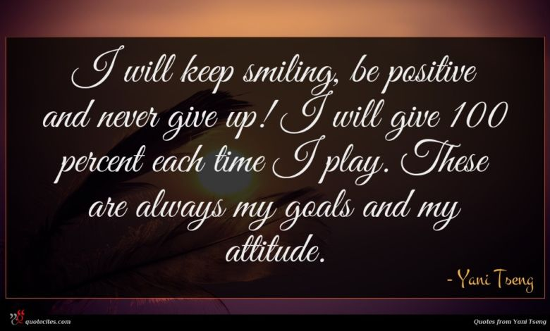 Photo of Yani Tseng quote : I will keep smiling …