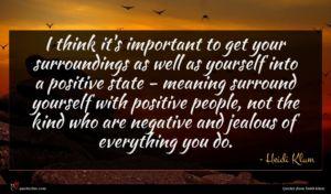 Heidi Klum quote : I think it's important ...