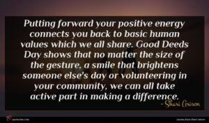 Shari Arison quote : Putting forward your positive ...