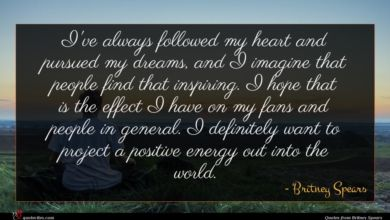 Photo of Britney Spears quote : I've always followed my …