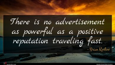 Photo of Brian Koslow quote : There is no advertisement …