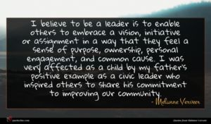 Melanne Verveer quote : I believe to be ...