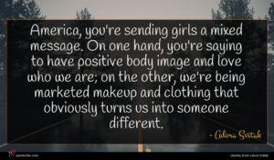Adora Svitak quote : America you're sending girls ...