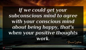 Bruce Lipton quote : If we could get ...
