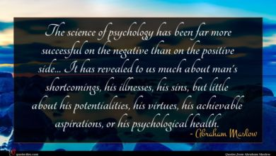 Photo of Abraham Maslow quote : The science of psychology …