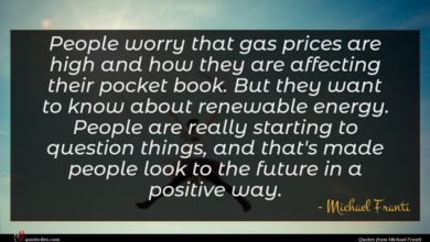 Photo of Michael Franti quote : People worry that gas …