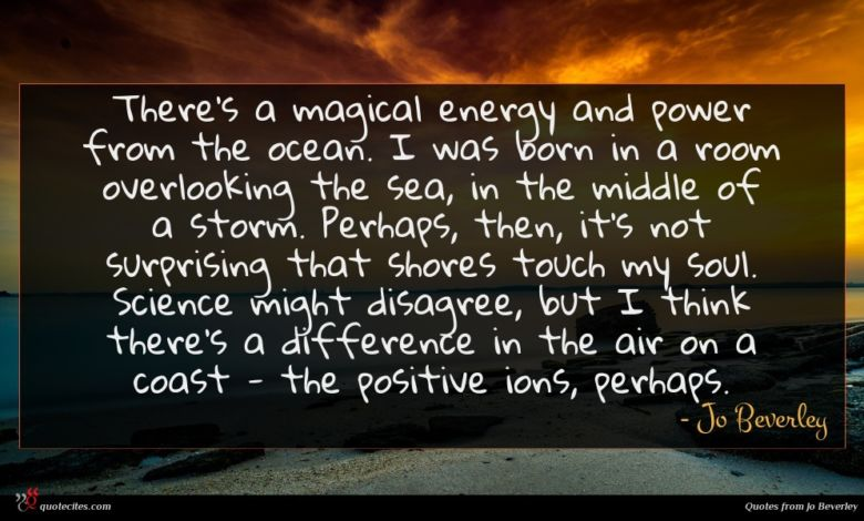Photo of Jo Beverley quote : There's a magical energy …