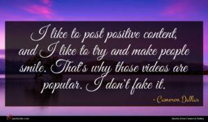 Cameron Dallas quote : I like to post ...