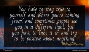McKayla Maroney quote : You have to stay ...