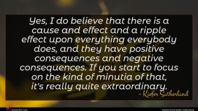 Photo of Kiefer Sutherland quote : Yes I do believe …