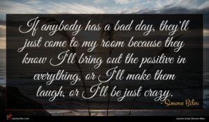 Simone Biles quote : If anybody has a ...