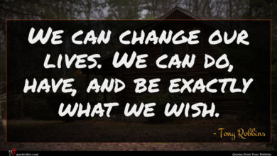Photo of Tony Robbins quote : We can change our …