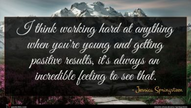 Photo of Jessica Springsteen quote : I think working hard …