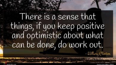 Photo of Hillary Clinton quote : There is a sense …