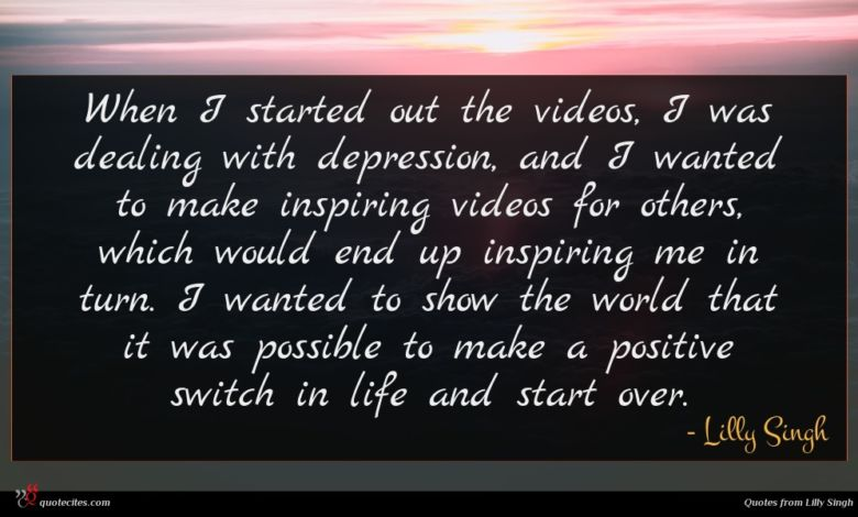 When I started out the videos, I was dealing with depression, and I wanted to make inspiring videos for others, which would end up inspiring me in turn. I wanted to show the world that it was possible to make a positive switch in life and start over.