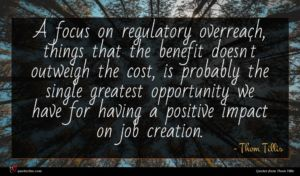 Thom Tillis quote : A focus on regulatory ...