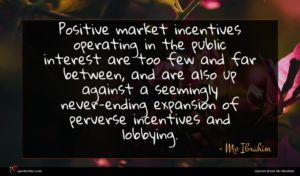 Mo Ibrahim quote : Positive market incentives operating ...