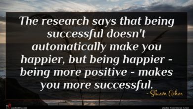 Photo of Shawn Achor quote : The research says that …