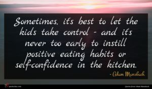 Adam Mansbach quote : Sometimes it's best to ...