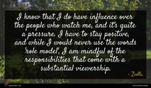 Zoella quote : I know that I ...