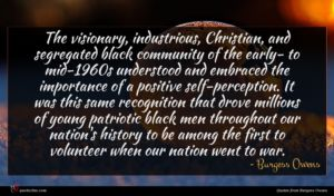 Burgess Owens quote : The visionary industrious Christian ...