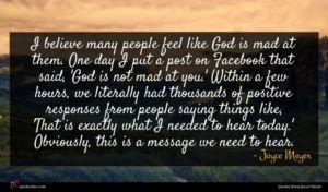 Joyce Meyer quote : I believe many people ...