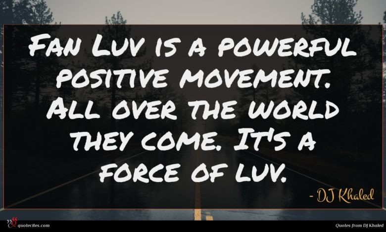 Fan Luv is a powerful positive movement. All over the world they come. It's a force of luv.