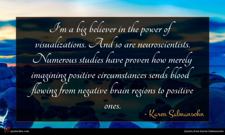 Photo of Karen Salmansohn quote : I'm a big believer …