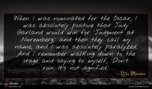 Rita Moreno quote : When I was nominated ...