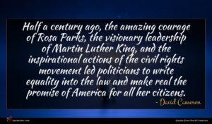 David Cameron quote : Half a century ago ...
