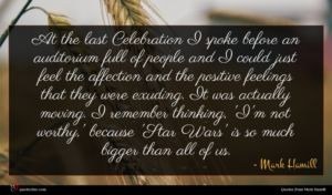 Mark Hamill quote : At the last Celebration ...