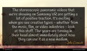 John Carmack quote : The stereoscopic panoramic videos ...
