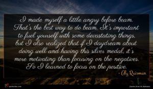 Aly Raisman quote : I made myself a ...