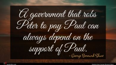 Photo of George Bernard Shaw quote : A government that robs …