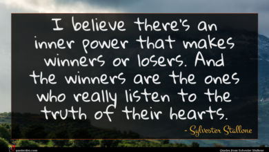 Photo of Sylvester Stallone quote : I believe there's an …