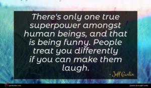 Jeff Garlin quote : There's only one true ...