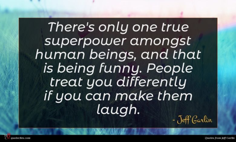 Photo of Jeff Garlin quote : There's only one true …