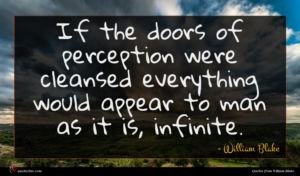 William Blake quote : If the doors of ...
