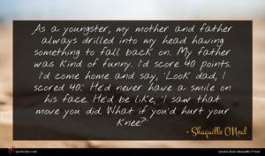 Shaquille O'Neal quote : As a youngster my ...
